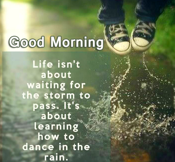Life Positive Quotes Good Morning Image