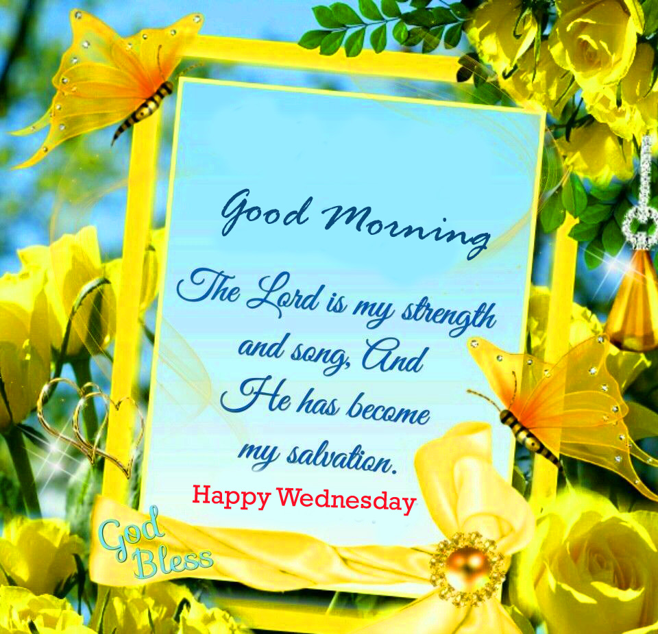Lord Blessing Quotes with God Bless and Good Morning Happy Wednesday Wish