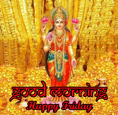Lord Laxmi Good Morning Happy Friday Picture