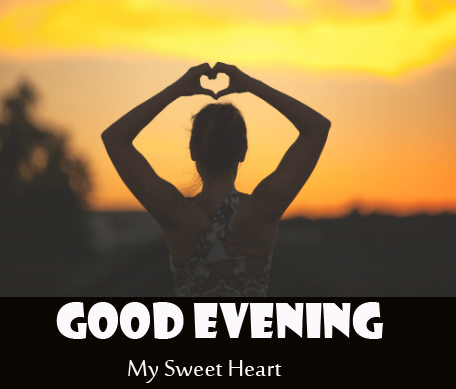 Love Heart in Sunset with Good Evening My Sweetheart Wish