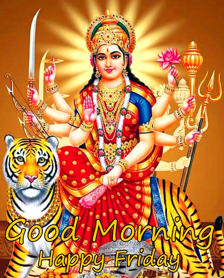 Maa Durga Devi Good Morning Happy Friday Picture