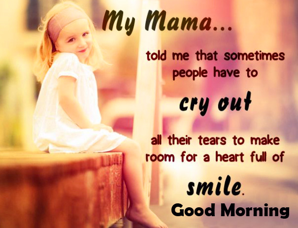 Mama and Baby Quotes Good Morning Image