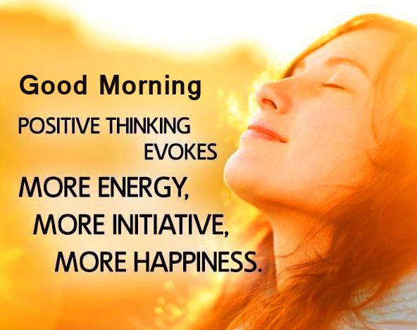 Positive Thinking Quotes with Good Morning Wish