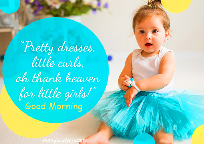 Pretty Baby Quote with Good Morning Wish