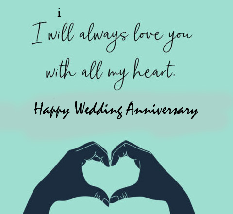Quotes Happy Wedding Anniversary with Hand Heart