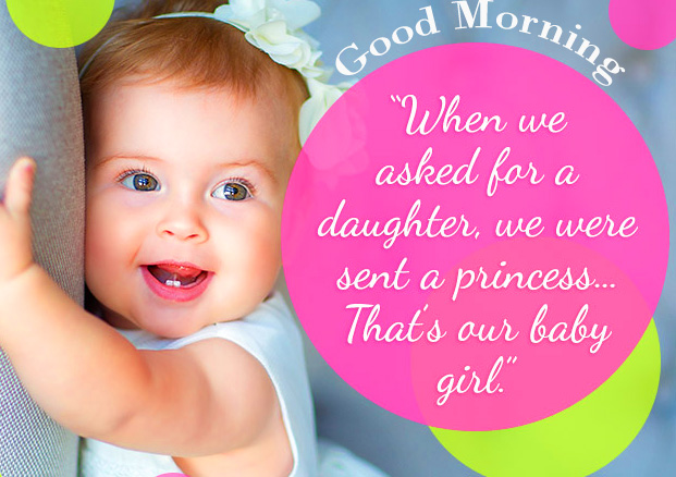 Sweet Baby Girl Quote Good Morning Image