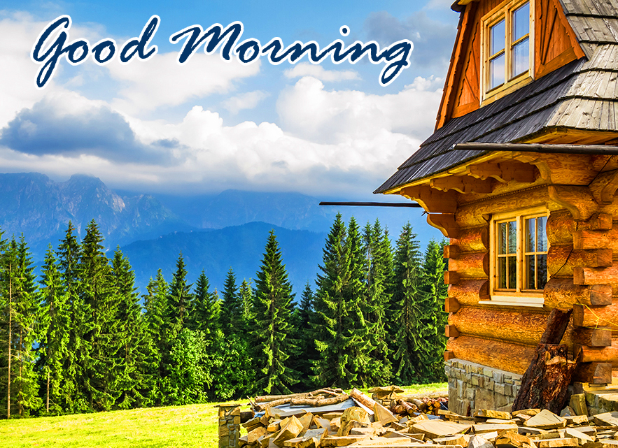 Beautiful House and Mountains Good Morning Pic