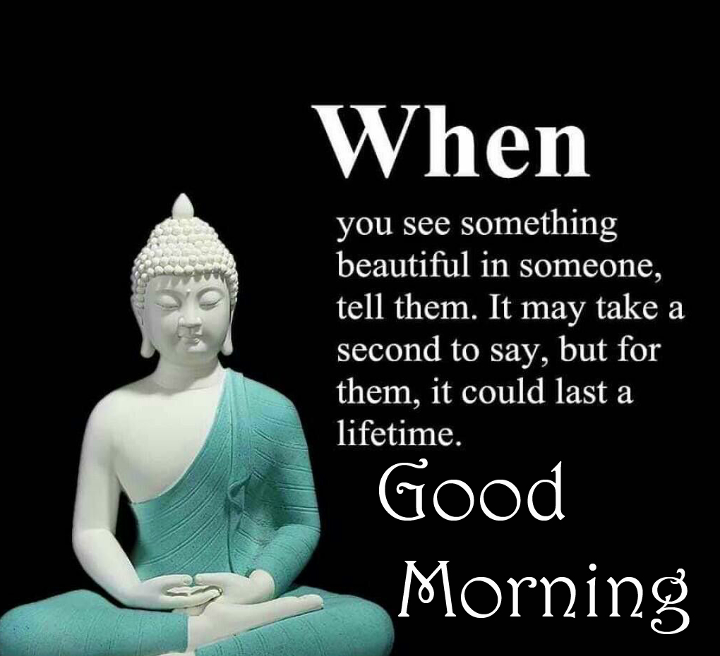 Buddha Quote Good Morning Picture