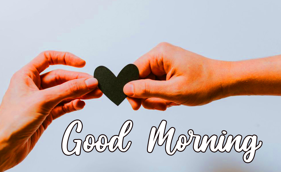 Couple Hands with Heart and Good Morning Wish
