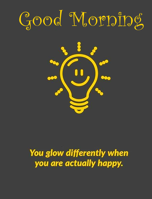 Good Morning Glowing Quote Picture