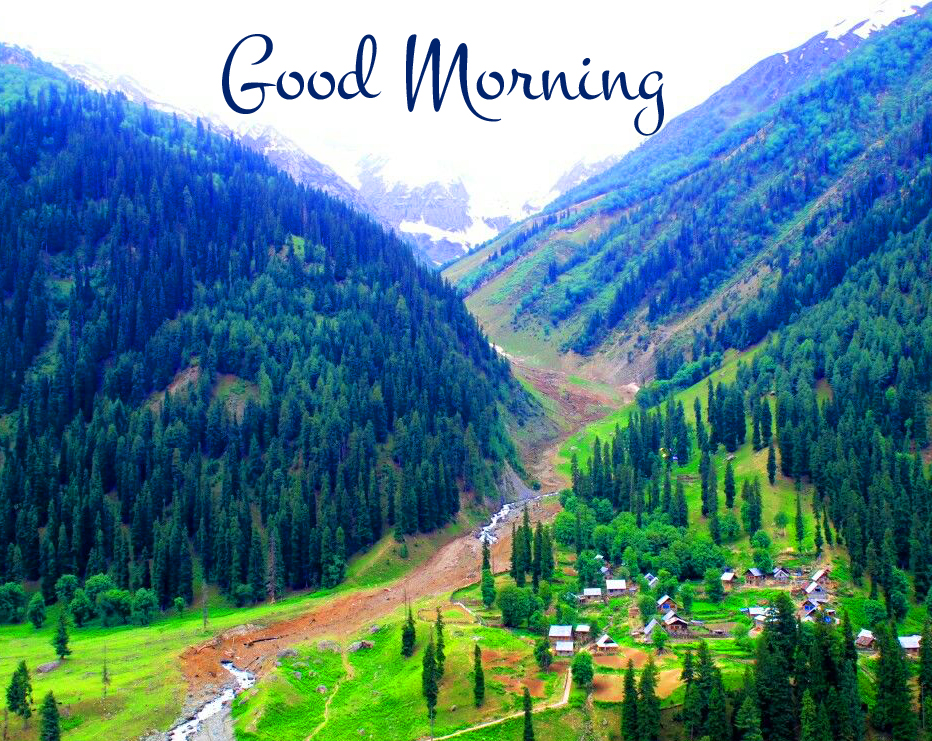 Good Morning Green Lovely Mountains Image