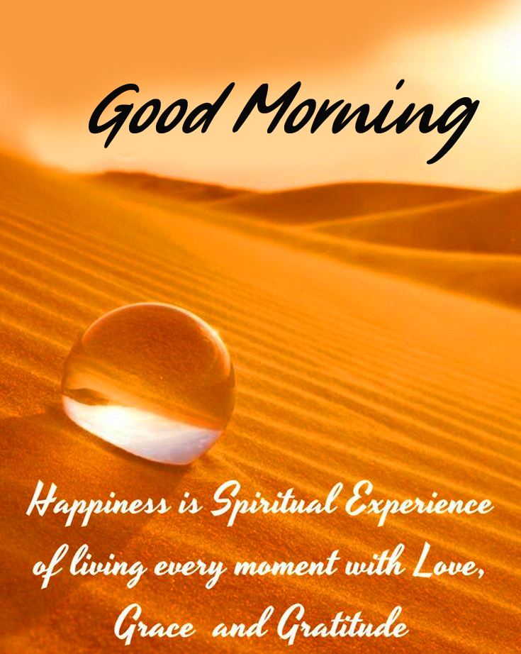 Good Morning Happiness and Spiritual Quote Picture
