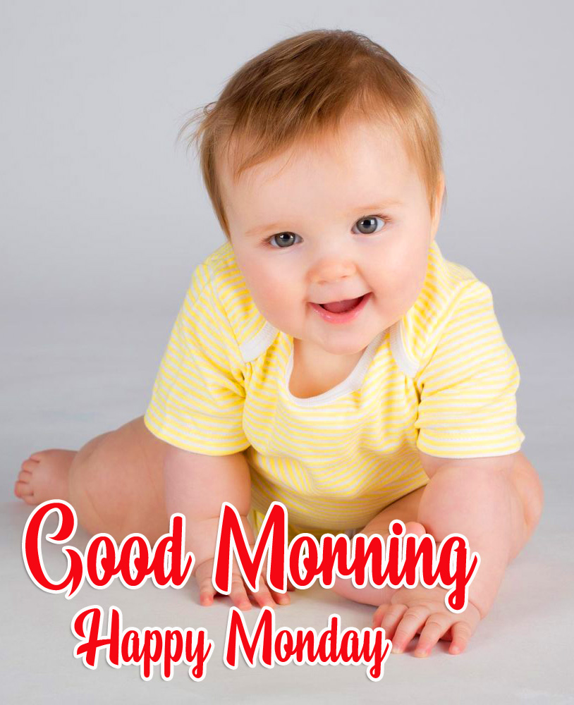 Good Morning Happy Monday Cute Baby Pic