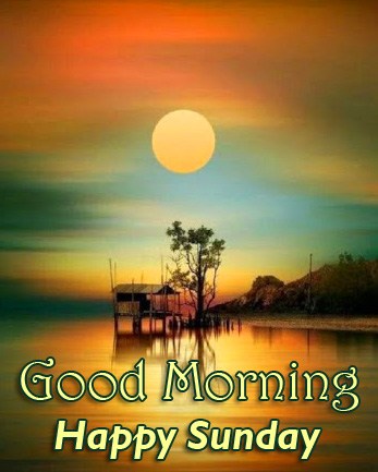 Good Morning Happy Sunday Scenery Picture