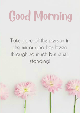 Good Morning Take Care Quote Image