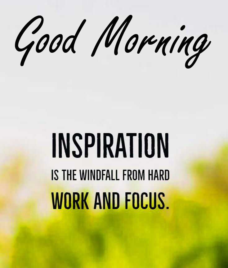 Inspirational Quote Good Morning Image