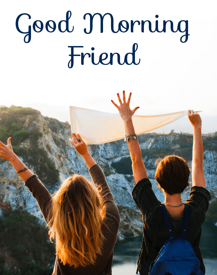 Lovely Friends Good Morning Friend Picture
