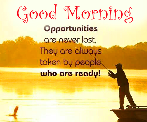 Opportunity Quote with Good Morning Wish