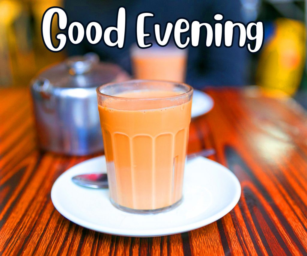 43+ Good Evening Images With Tea