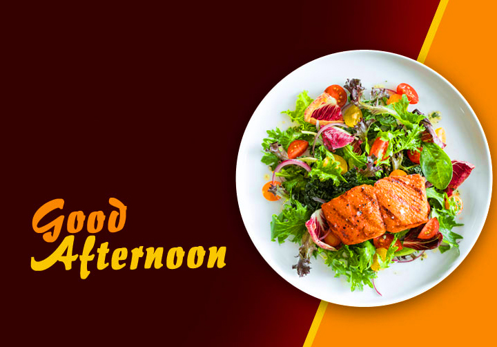 Good Afternoon Amazing Lunch Image