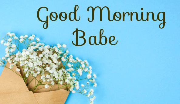 Good Morning Babe Cute Flowers Envelop Pic