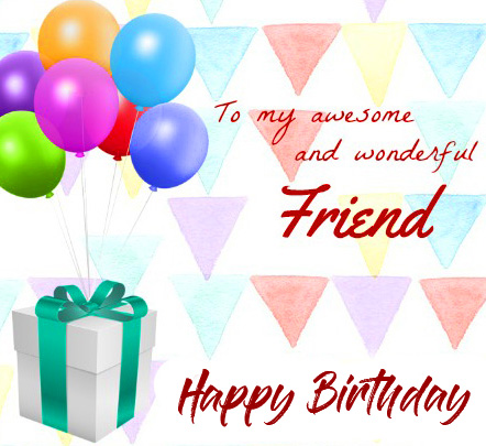 Happy Birthday Awesome Friend Wallpaper