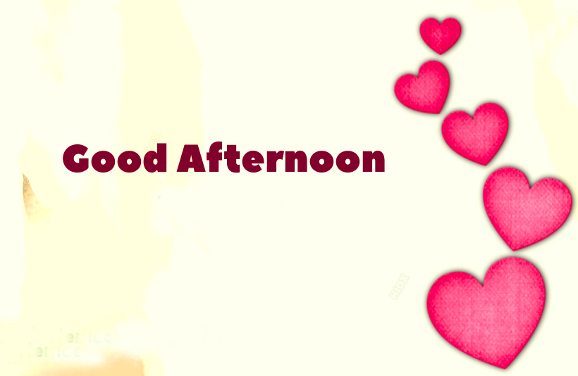 Lovely Hearts Good Afternoon Image